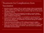 treatments for complications from vaccination
