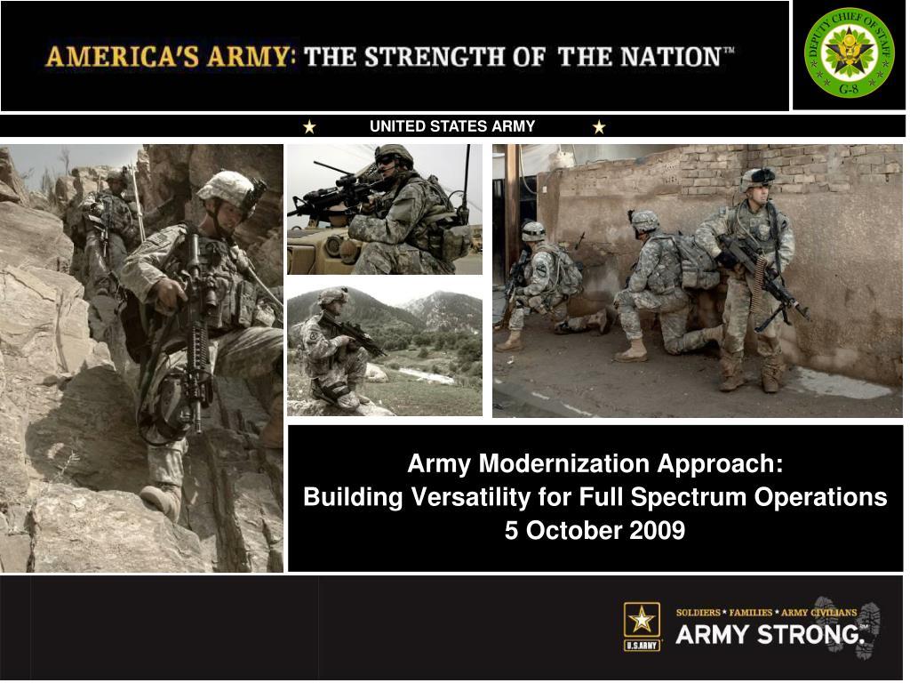 army modernization approach building versatility for full spectrum operations 5 october 2009 l.