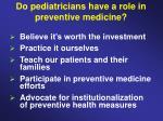 do pediatricians have a role in preventive medicine