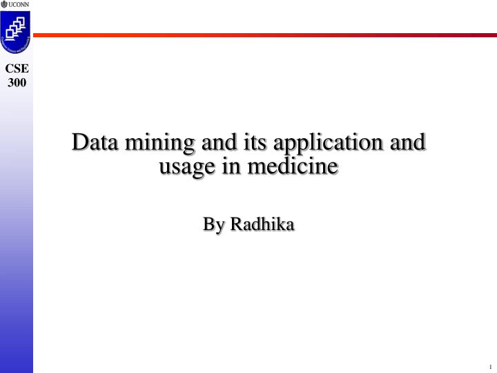 data mining and its application and usage in medicine n.