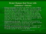 brain changes that occur with alzheimer s disease
