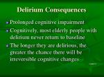 delirium consequences