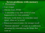 seven problems with memory92