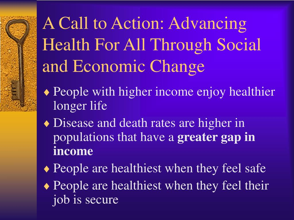 A Call to Action: Advancing Health For All Through Social and Economic Change