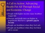 a call to action advancing health for all through social and economic change