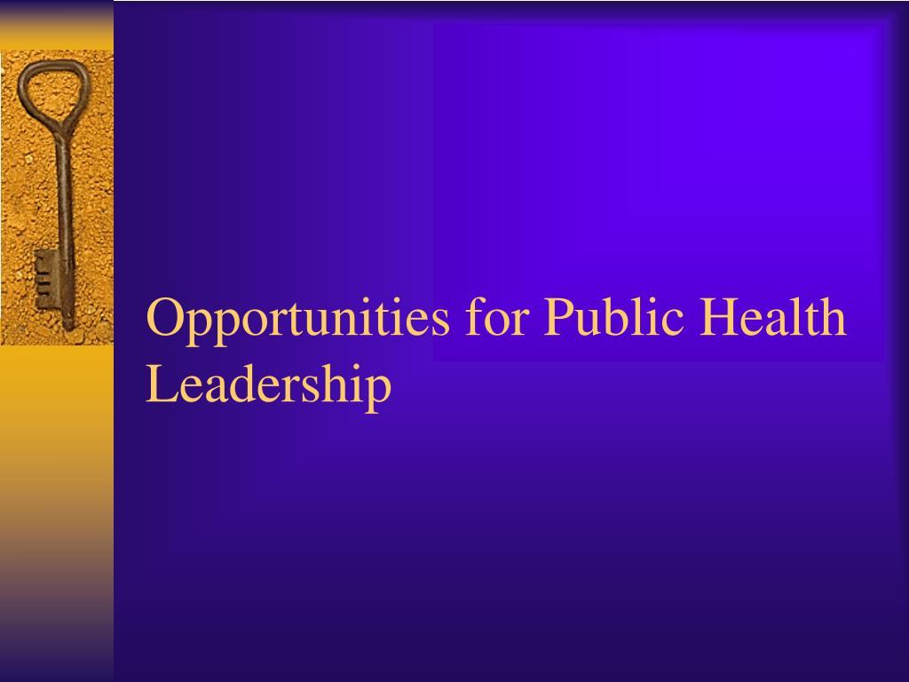Opportunities for Public Health Leadership