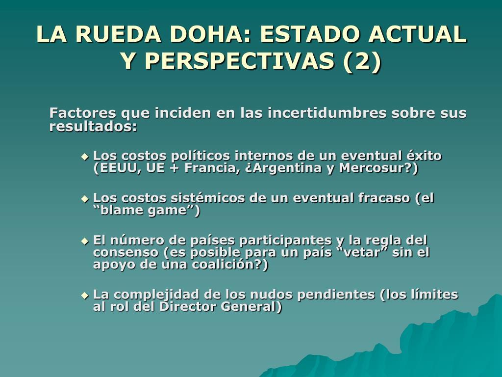 LA RUEDA DOHA: ESTADO ACTUAL Y PERSPECTIVAS (2)