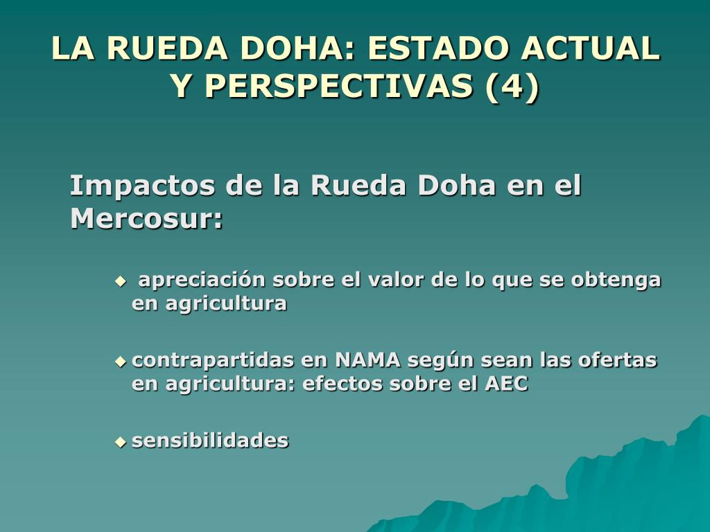 LA RUEDA DOHA: ESTADO ACTUAL Y PERSPECTIVAS (4)