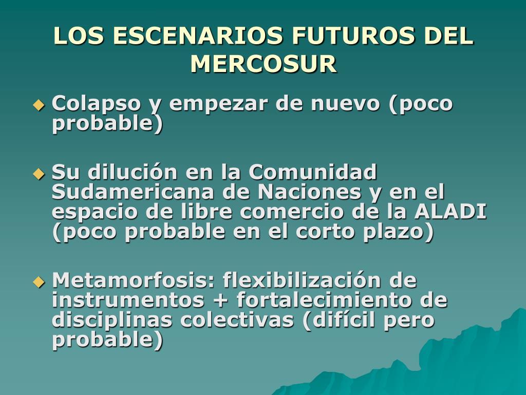 LOS ESCENARIOS FUTUROS DEL MERCOSUR