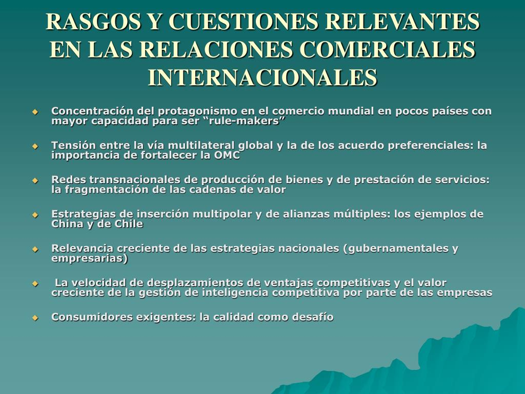 RASGOS Y CUESTIONES RELEVANTES EN LAS RELACIONES COMERCIALES INTERNACIONALES