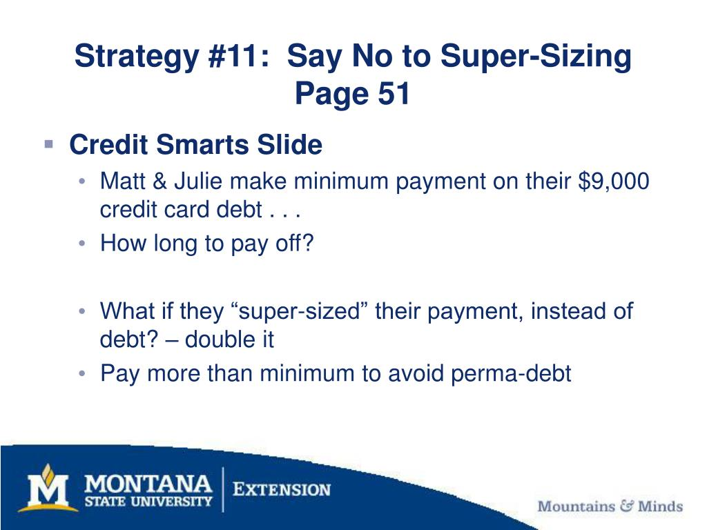 Strategy #11:  Say No to Super-Sizing