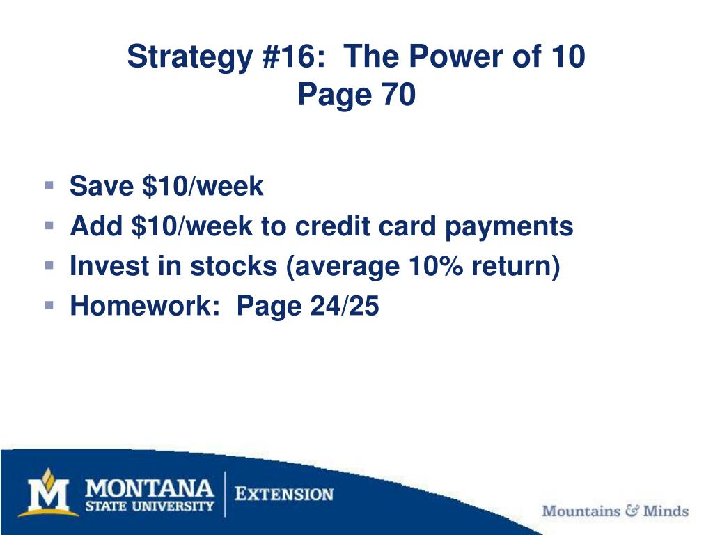 Strategy #16:  The Power of 10