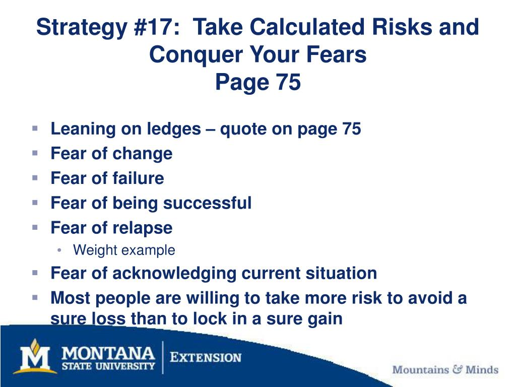 Strategy #17:  Take Calculated Risks and Conquer Your Fears