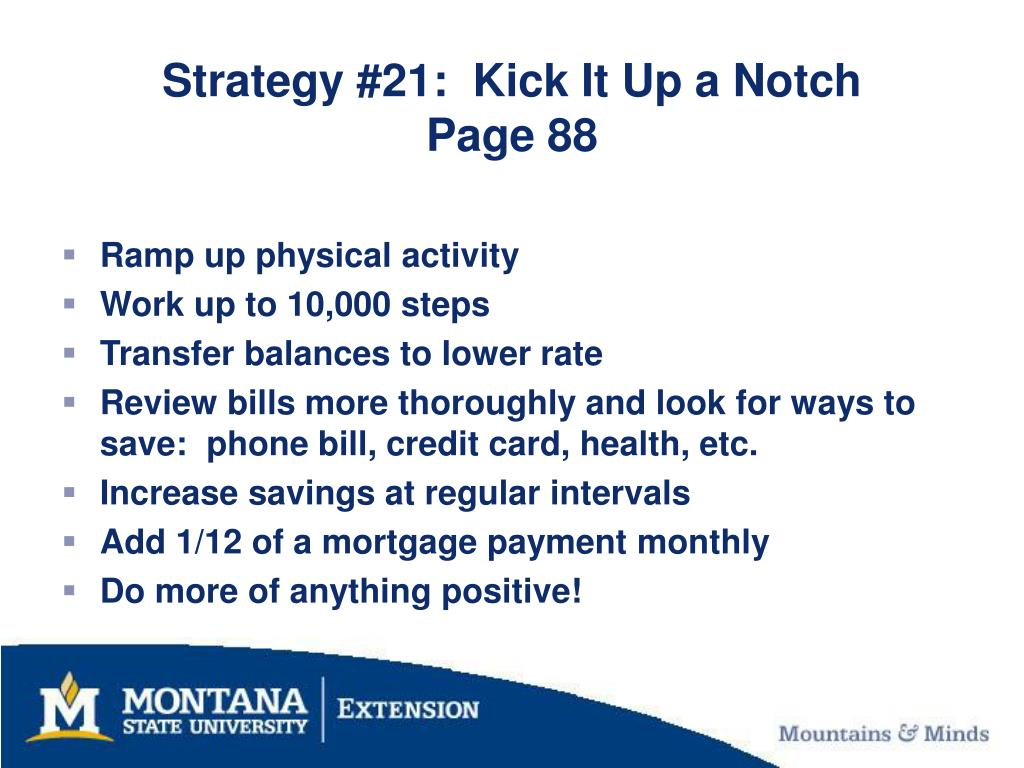 Strategy #21:  Kick It Up a Notch