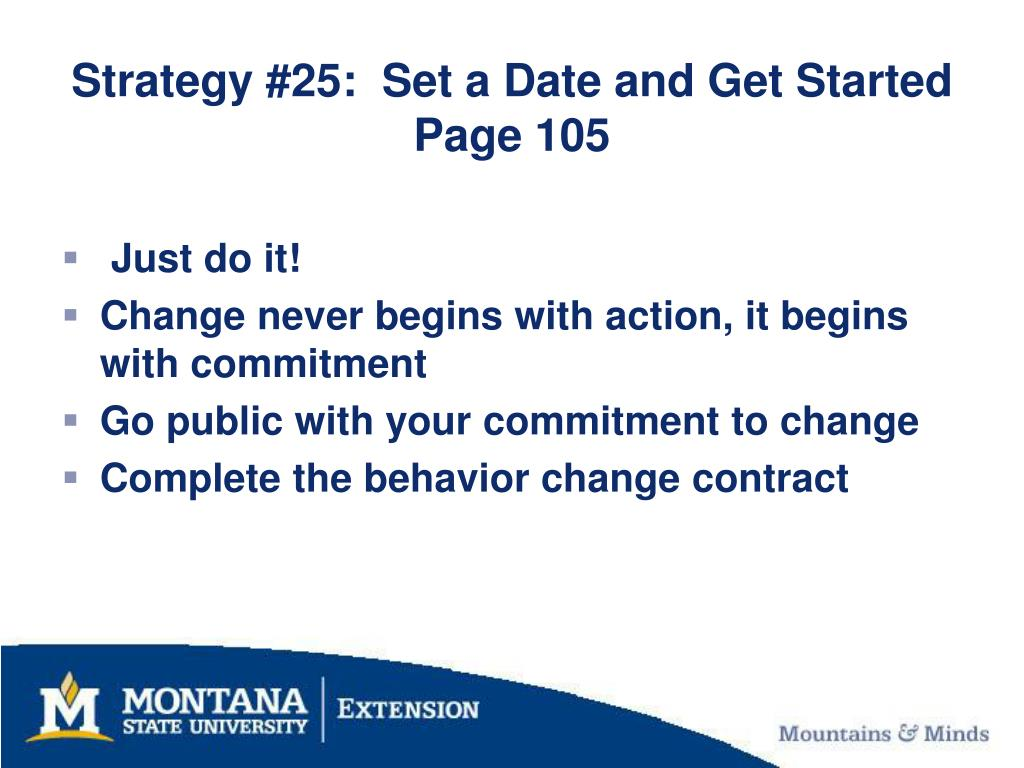 Strategy #25:  Set a Date and Get Started