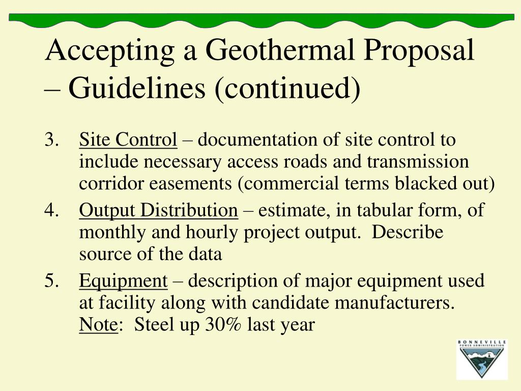 Accepting a Geothermal Proposal – Guidelines (continued)