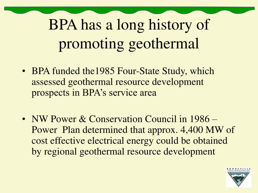 BPA has a long history of promoting geothermal