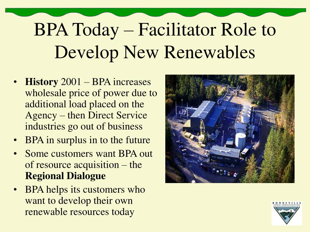 BPA Today – Facilitator Role to Develop New Renewables