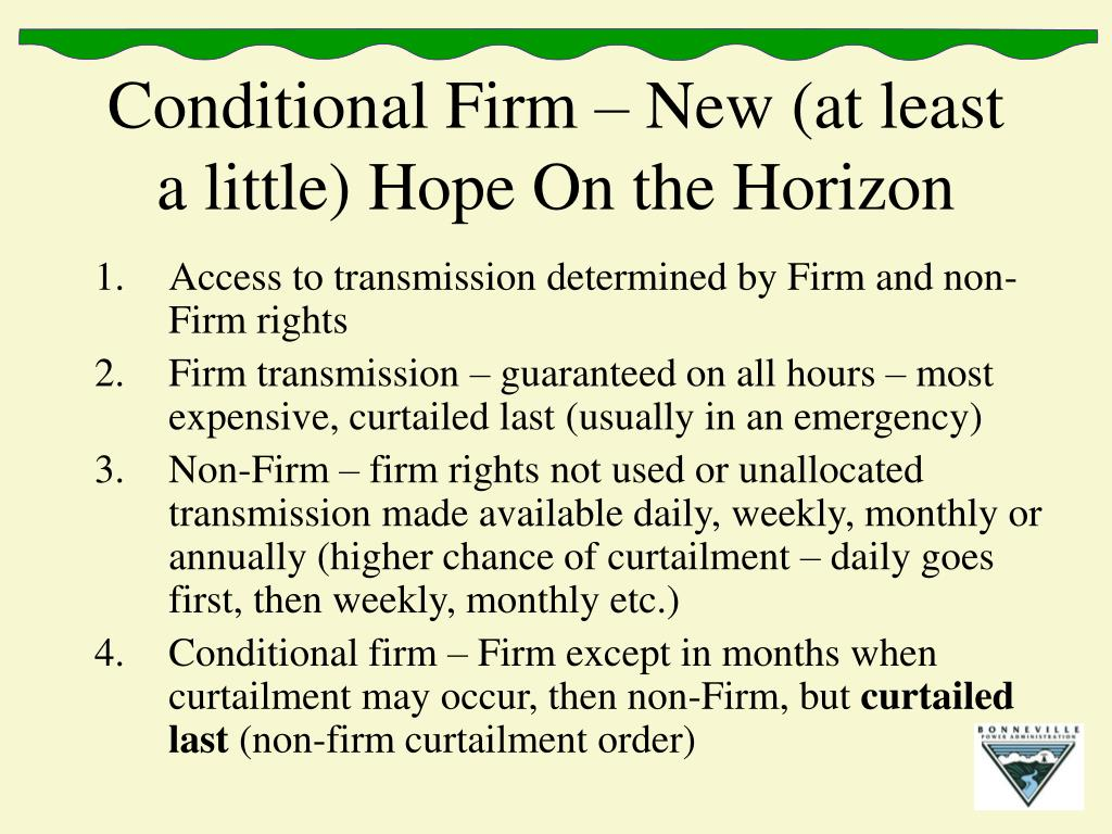 Conditional Firm – New (at least a little) Hope On the Horizon