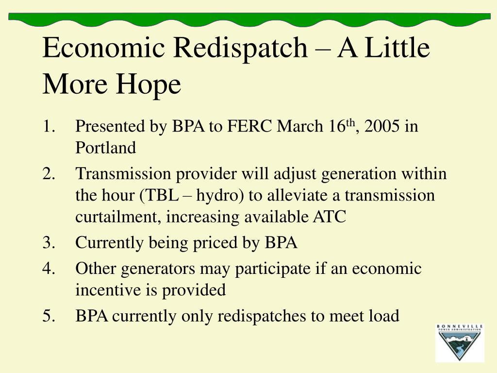 Economic Redispatch – A Little More Hope