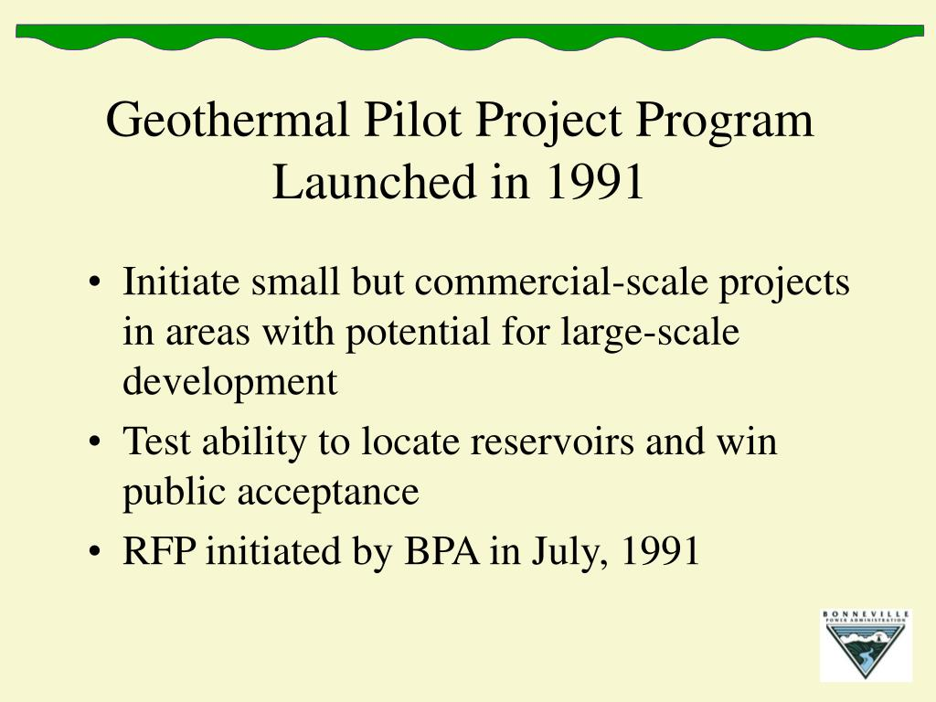 Geothermal Pilot Project Program Launched in 1991