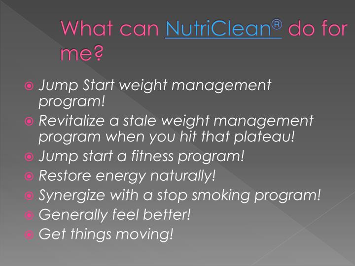 What can nutriclean do for me