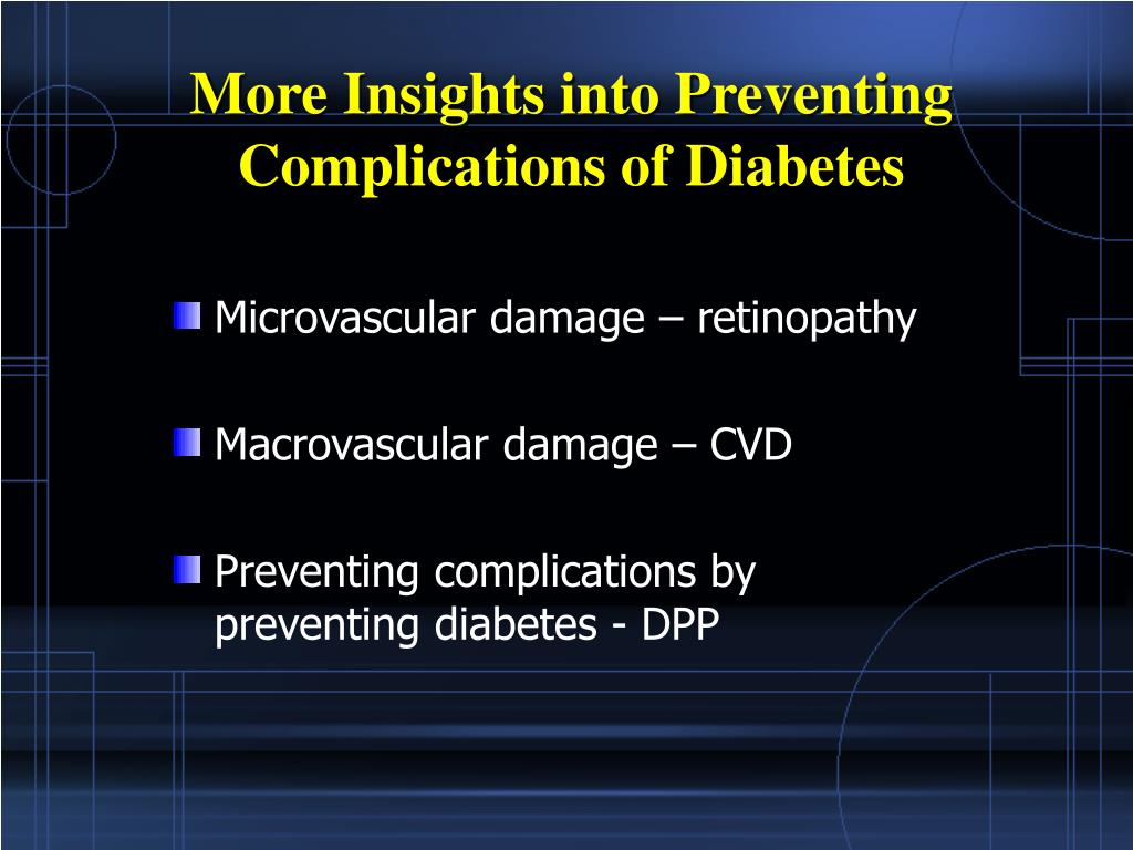 More Insights into Preventing Complications of Diabetes