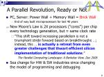 a parallel revolution ready or not