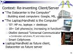 context re inventing client server