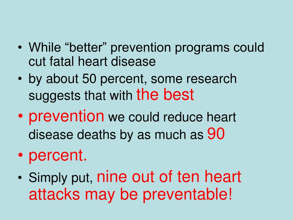 "While ""better"" prevention programs could cut fatal heart disease"