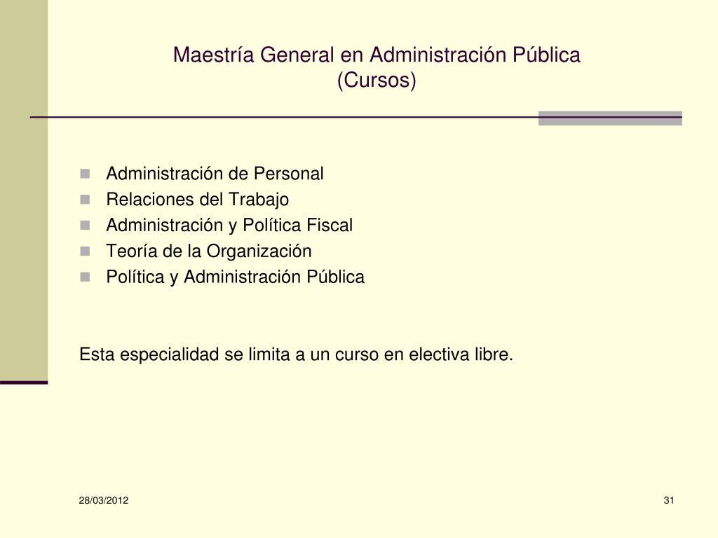 Maestría General en Administración Pública
