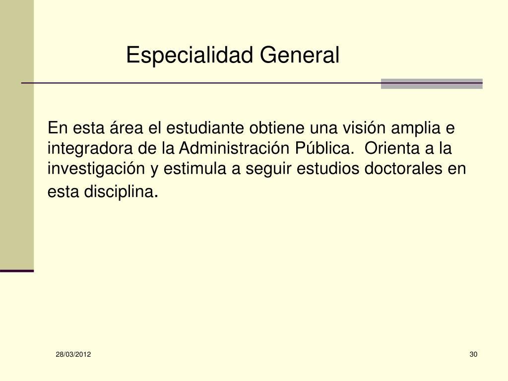 Especialidad General