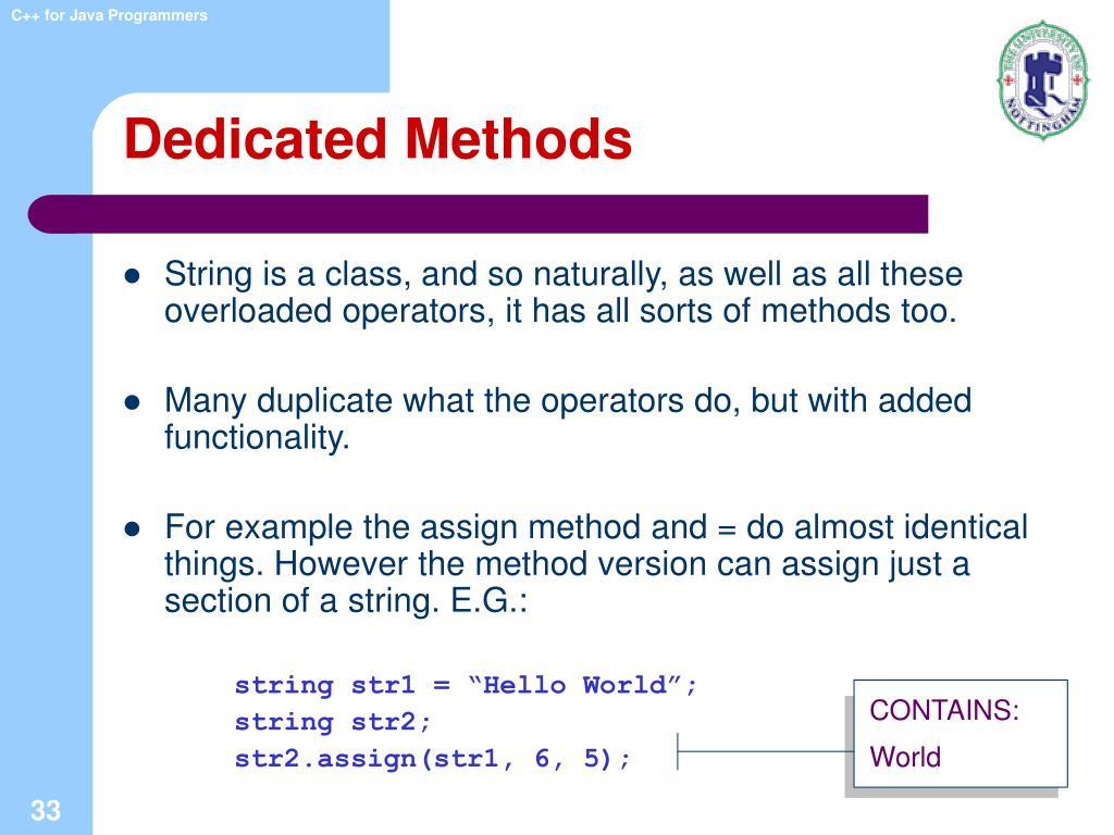 Dedicated Methods