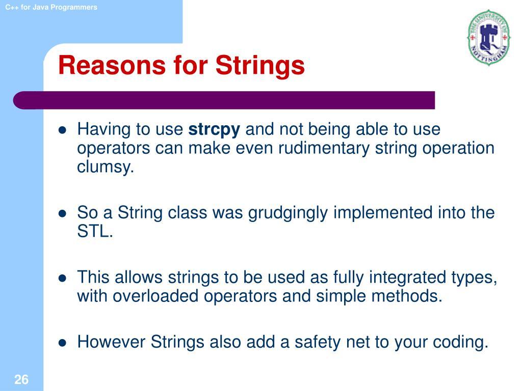 Reasons for Strings