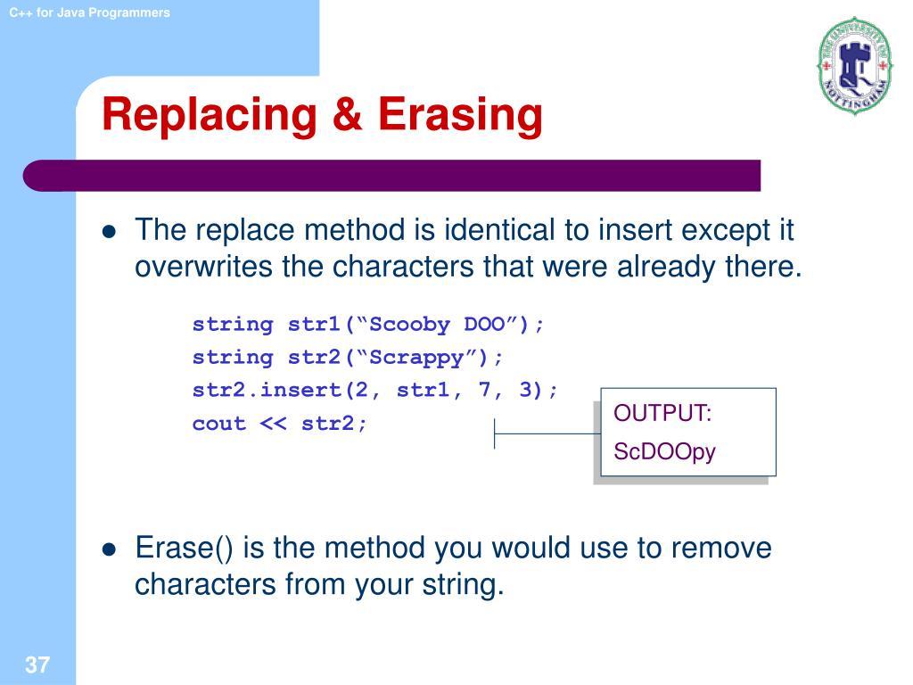 Replacing & Erasing