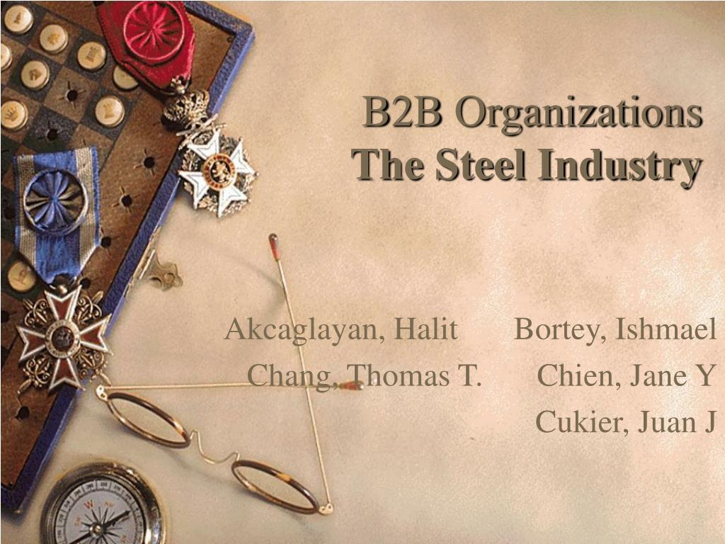 b2b organizations the steel industry l.
