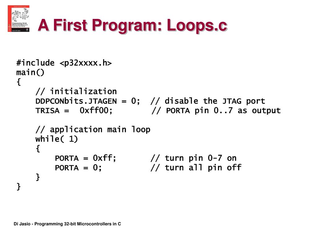 A First Program: Loops.c