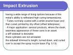 impact extrusion27