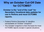 why an october cut off date for cctcmis