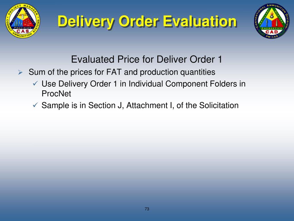Delivery Order Evaluation