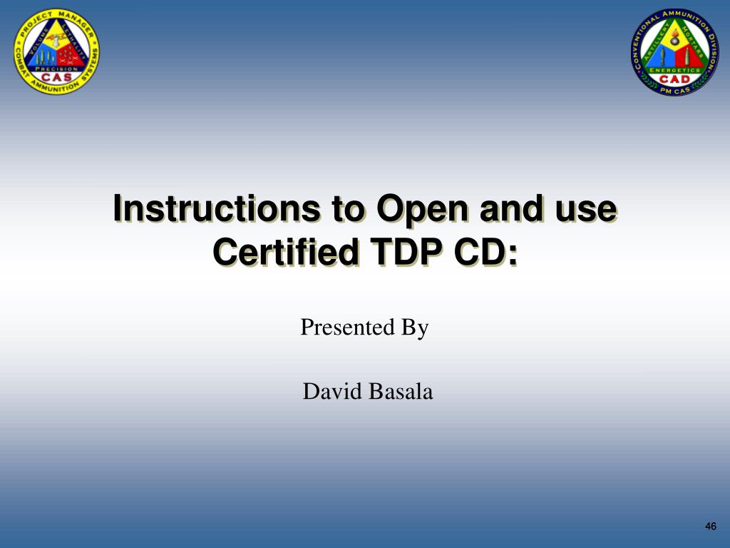 Instructions to Open and use Certified TDP CD: