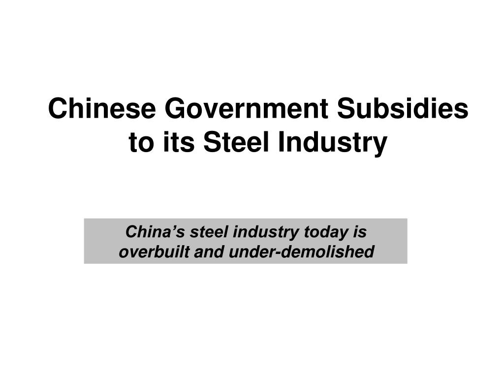 Chinese Government Subsidies to its Steel Industry