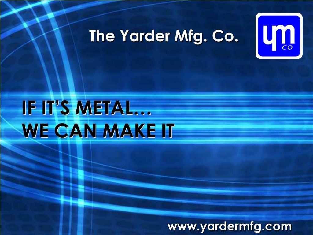 the yarder mfg co l.