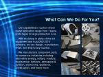 what can we do for you