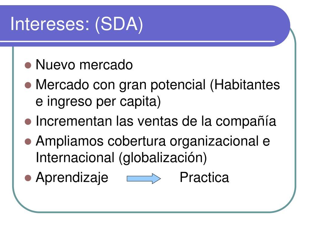 Intereses: (SDA)