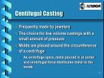 centifugal casting