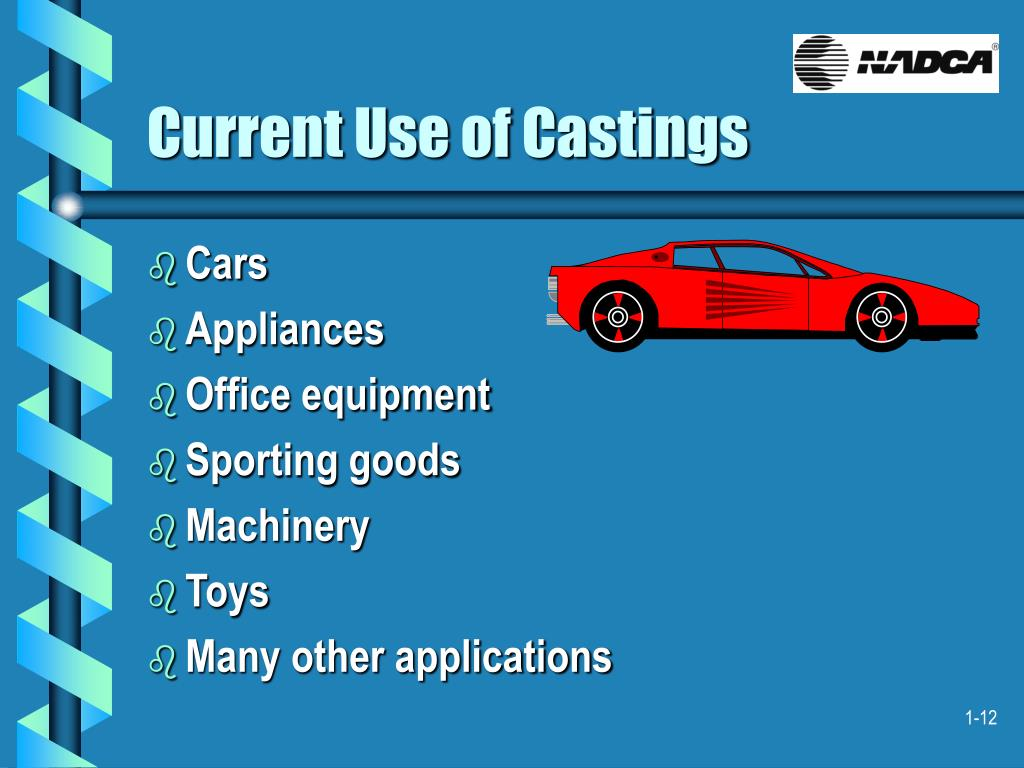 Current Use of Castings