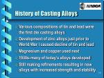 history of casting alloys