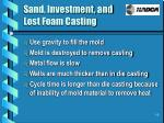 sand investment and lost foam casting