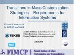 transitions in mass customization strategies requirements for information systems